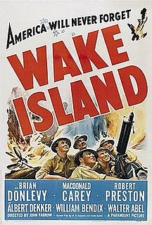 <i>Wake Island</i> (film) 1942 film directed by John Farrow
