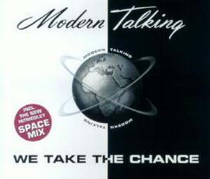 We Take the Chance - Image: We Take The Chance Modern Talking