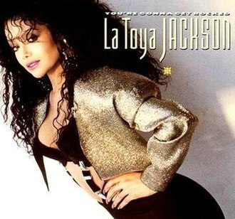 You're Gonna Get Rocked! (song) - Image: You're Gonna Get Rocked! (La Toya Jackson single cover art)