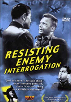 Resisting Enemy Interrogation - Resisting Enemy Interrogation film