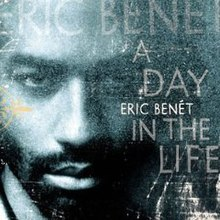 A Day in the Life Eric Benet.jpg