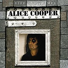 Image result for alice cooper the life and crimes of alice cooper