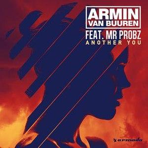 Another You (Armin van Buuren song) - Image: Armin van Buuren Feat Mr Probz Another You