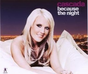 Because the Night - Image: Because The Night (Cascada cover)
