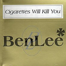 cigarettes will kill you wikipedia