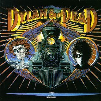 Dylan & the Dead - Image: Bob Dylan and the Grateful Dead Dylan & the Dead