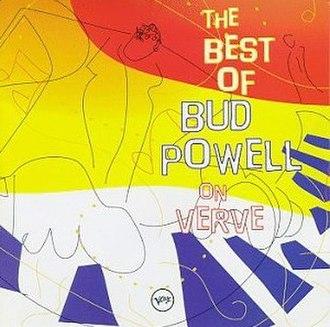 The Best of Bud Powell on Verve - Image: Bud Powell The Best Of Bud Powell On Verve