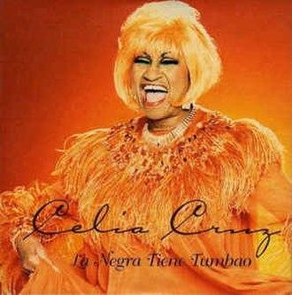 La Negra Tiene Tumbao (song) - Image: Celia Cruz La Negra Tiene Tumbao