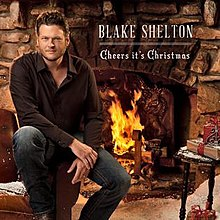 Blake Shelton Cheers Its Christmas.Cheers It S Christmas Wikipedia