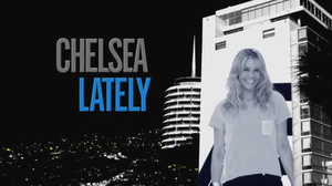 Chelsea Lately - Image: Chelsea Lately intertitle