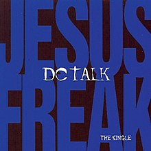 Jesus Freak Song Wikipedia
