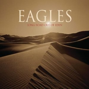 Long Road Out of Eden - Image: Eagles Long Road Out Of Eden