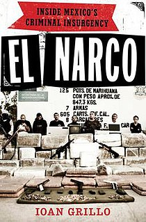 <i>El Narco: Inside Mexicos Criminal Insurgency</i>