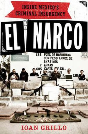 El Narco: Inside Mexico's Criminal Insurgency - Front cover of the book.