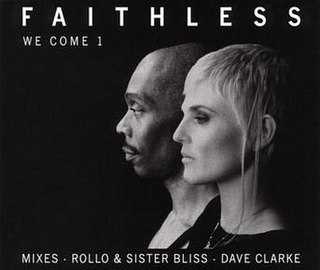 We Come 1 2001 single by Faithless