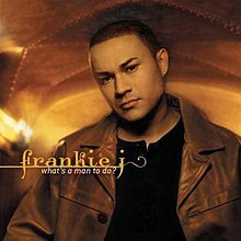 Frankie J What's A Man To Do.jpg