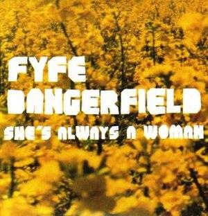 She's Always a Woman - Image: Fyfe Dangerfield She's Always A Woman
