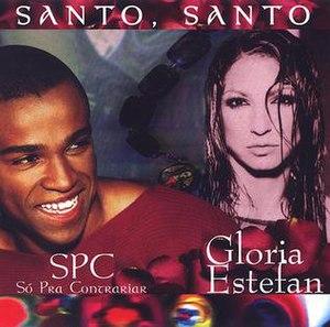 Santo Santo - Image: Gloria Estefan Santo Santo Single