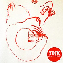 The cover is white with an abstract figure drawn with a red crayon On the bottom right there is a red circle with the name of the band Yuck and the album Glow  Behold in white