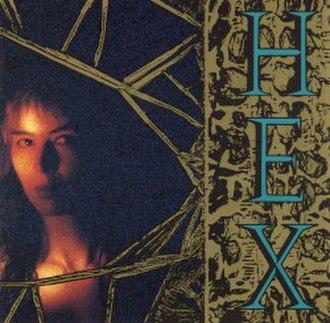Hex (Hex album) - Image: Hex 1989 front cover