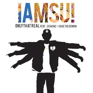Only That Real - Image: Iamsu only the real cover
