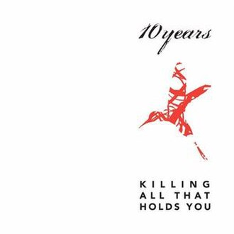 Killing All That Holds You - Image: Killing All That Holds You