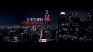 Kitchen Confidential (TV series) - Image: Kitchen Confidential
