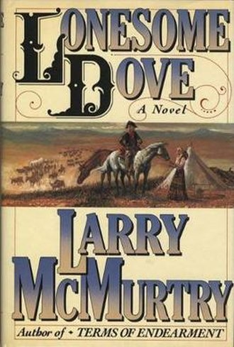 Lonesome Dove - First edition