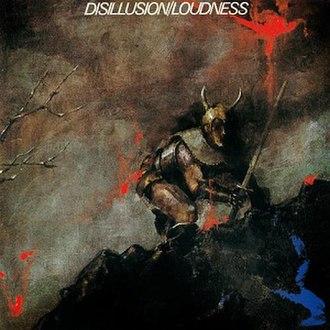 Disillusion (album) - Image: Loudness Disillusion Front
