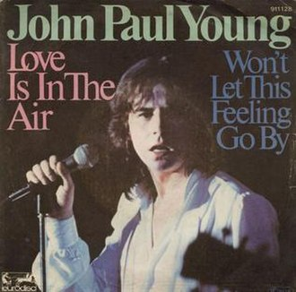 Love Is in the Air (song) - Image: Love Is In The Air John Paul Young