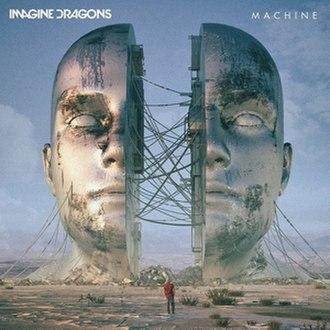 Machine (Imagine Dragons song) - Image: Machine Imagine Dragons