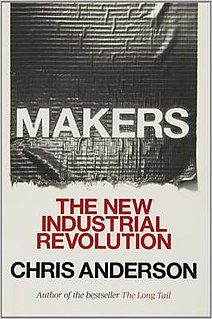 <i>Makers: The New Industrial Revolution</i>