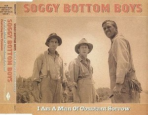 Man of Constant Sorrow - Image: Man of Constant Sorrow by The Soggy Bottom Boys single cover