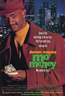 <i>Mo Money</i> 1992 film by Peter MacDonald