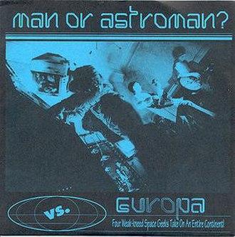 Man or Astro-man? vs. Europa - Image: Moamvs Europa 1