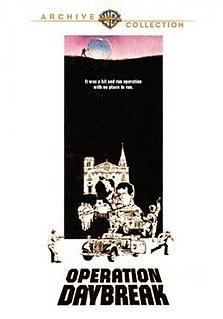 <i>Operation Daybreak</i> 1975 film by Lewis Gilbert
