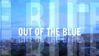 Out of the Blue (2008 TV series) - Image: Out of the Blue