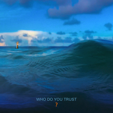 Image result for Papa Roach - Who Do You Trust?