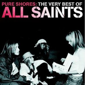 Pure Shores: The Very Best of All Saints - Image: Pure Shores The Best Of All Saints
