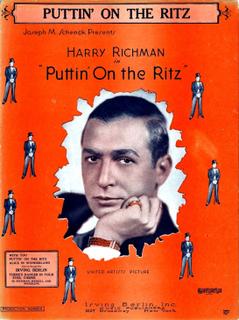 Puttin On the Ritz 1929 song written by Irving Berlin