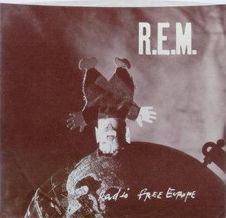 Radio Free Europe (song) - Image: R.E.M. Radio Free Europe (I.R.S.) American