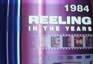 Reeling In the Years - Each edition of Reeling in the Years opens with the logo and the featured year on top. The above example shows the 1984 edition.
