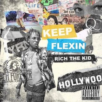 Keep Flexin - Image: Rich the kid keep flexin