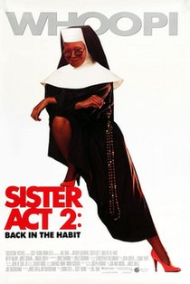 <i>Sister Act 2: Back in the Habit</i> 1993 comedy film directed by Bill Duke