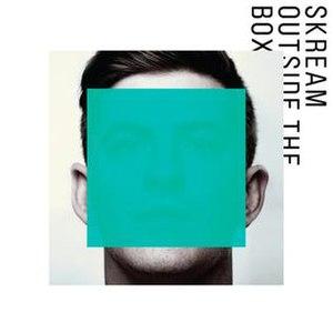 Outside the Box (Skream album) - Image: Skream outside the box