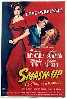 <i>Smash-Up, the Story of a Woman</i>
