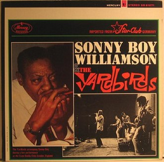 Sonny Boy Williamson and the Yardbirds - Image: Sonny Boy Williamson and The Yardbirds