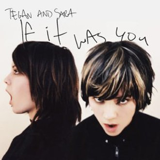 If It Was You - Image: Tegan and Sara If It Was You cover
