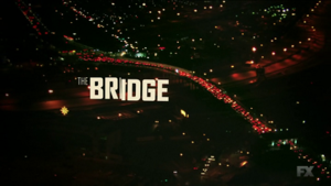 The Bridge (U.S. TV series) - Image: The Bridge Title card