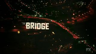<i>The Bridge</i> (2013 TV series)